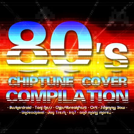 80′s Chiptune Cover Compilation