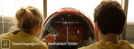 GameStage@AEC #6: Mechanisch Schön