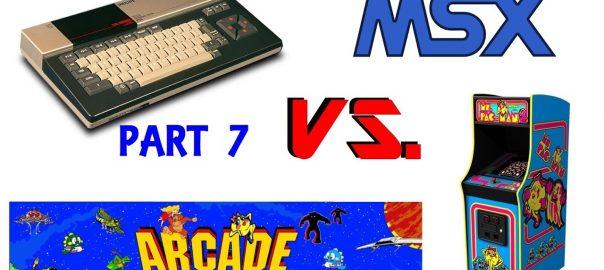 MSX-Vs.-Arcade-Part-7